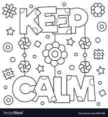 Keep Calm Coloring Page Royalty Free Vector Image