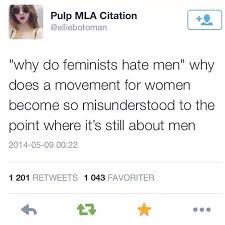 sarstephenn agrave yen feminism feminism hate why do feminists hate men why does a movement for women become so misunderstood to the point where it s still about men feminism is about women