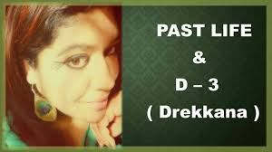 Drekkana Chart Analysis Past Life And D 3 Chart Drekkana In Astrology Where Did You Come From