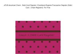 Checkbook Register Downloads Epub Download Check Debit Card Register Checkbook Register Transac