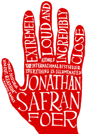 engineering extremely loud and incredibly close pass the popcorn  extremely loud incredibly close by jonathan safran foer 326pp houghton ""