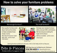 bits and pieces furniture. unique and how to solve your furniture problemsnot enough furnituretoo much  furniturenew quality andconsign inside bits and pieces furniture