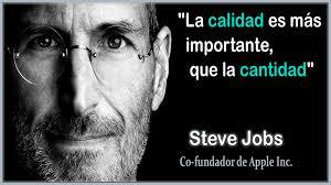Frase De Steve Jobs Del Calidad Cosas Lindas Pinterest Steve