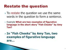 how to succinctly and effectively answer questions about reading 3 restate