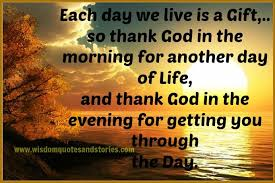 Thank You God For This Beautiful Day Quotes