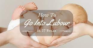 labor at 37 weeks