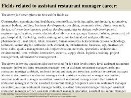 17 fields related to assistant restaurant manager career the above job description assistant restaurant manager job description