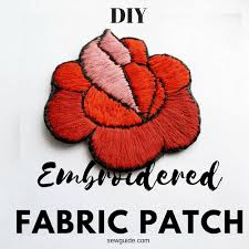 Best Way To Make An Embroidered Fabric Patch Sew Guide