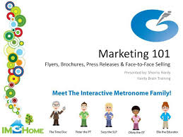 Selling Flyers Ppt Marketing 101 Flyers Brochures Press Releases Face To Face