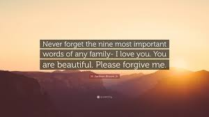 "Beautiful Lines For Beautiful Family Importance Images H Jackson Brown Jr Quote ""Never forget the nine most important 13"