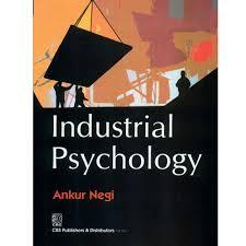 industrial psychology industrial psychology engineering and technology ii delhi cbs