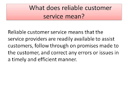 Great Customer Service Means Consistent And Reliable Customer Service Ppt Download