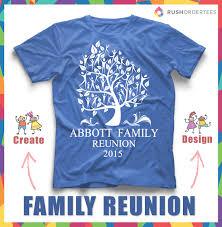 Design For Family Reunion Tshirt Family Reunion Custom T Shirt Design Click And Edit Your