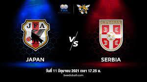 ถ่ายทอดสด ฟุตบอลกระชับมิตรทีมชาติ ญี่ปุ่น vs เซอร์เบีย Full HD