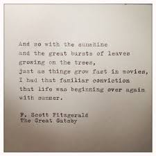 Gatsby American Dream Quotes Best of The Great Gatsby Quote Typed On Typewriter Pinterest Gatsby