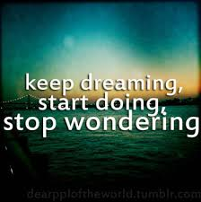 Keep On Dreaming Quotes Best of Quotes About Keep Dreaming 24 Quotes
