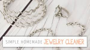 the best diy jewelry cleaner you
