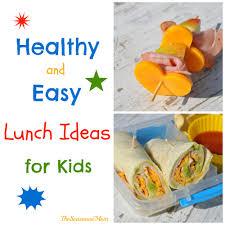 healthy yummy lunch ideas. healthy and easy lunch ideas for kids yummy
