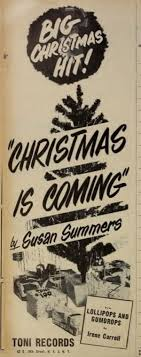 45cat - Susan Summers, And Choir - Christmas Is Coming / Lollipops And  Gumdrops - Toni - USA - 100