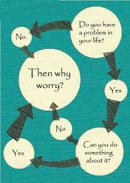 Worry Chart Why Worry A Chart Why Worry Positive Quotes Quotes