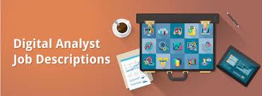 digital analysts job desriptions benefits analyst job description