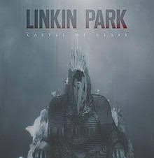 Linkin Park – Castle of Glass 2013