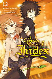 Index Light Novel A Certain Magical Index Vol 12 Light Novel Ebook By Kazuma Kamachi Rakuten Kobo
