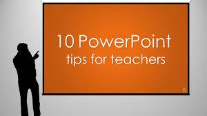 10 Powerpoint Tips For Teachers Tekhnologic