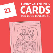 Our bunch of cute, funny and romantic personalised valentine's day cards are guaranteed to make their heart skip a beat. 21 Funny Valentine S Day Cards For Your Loved One Dodo Burd