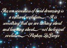 Lucid Dreaming Quotes Best of Lucid Dream Quotes Not All Lucid Dreams Are Useful But They All