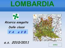 Ora è ancora più semplice ricordarceli con la nuova mappa d'italia interattiva che svela i. Lombardia Ricerca Eseguita Dalle Classi V A E V B A S 2010 2011 Entra Ppt Video Online Scaricare