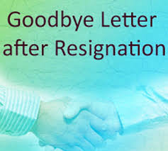 Goodbye Letter After Resignation Free Letters