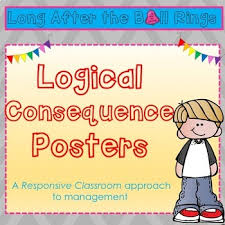 Logical Consequence Posters Responsive Classroom