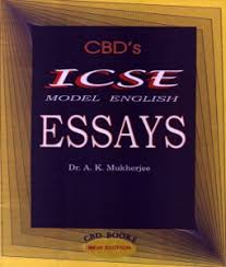 buy icse model english essays online in by dr a k mukherjee title title