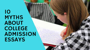 essays about college 10 myths about college admission essays jlv college counseling