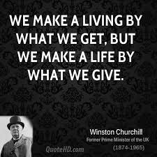 Get A Life Quotes Enchanting Winston Churchill Life Quotes QuoteHD