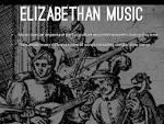 Elizabethan Period Music