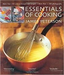 Essentials Of Cooking James Peterson Amazon Com
