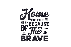 Home Of The Free Because Of The Brave Svg Cut File By Creative Fabrica Crafts Creative Fabrica
