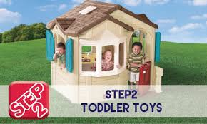 step2 toys quality toys for kids
