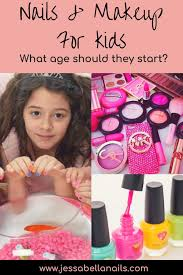 here are a few tips you should consider before you let your daughter put on makeup s and nail polish