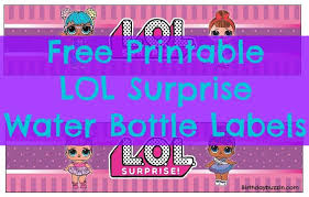 Surprise Images Free Free Printable Lol Surprise Water Bottle Labels Jayleen 5th Bday