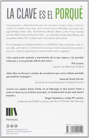 La Clave Es El Porque Simon Sinek 9788499422510 Amazon Com Books