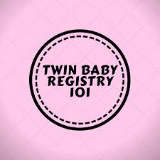 The #1 Twin Baby Gear Registry Checklist | Have Twins First