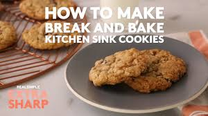 Break And Bake Kitchen Sink Cookies Extra Sharp Real Simple