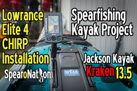how to lowrance elite 4 chirp installation fishing kayak setup how to lowrance elite 4 chirp installation fishing kayak setup spearfishing kayak project