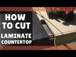 select the right blade before you start in on cutting your laminate countertop