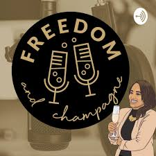 Freedom & Champagne