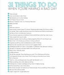 Lists \u2022~\u2022 31 Things to Do When You\u0027re Having a Bad Day | List Lust ...