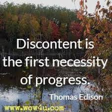 Image of: New Year Discontent Is The First Necessity Of Progress Brainy Quote 75 New Beginning Quotes Inspirational Words Of Wisdom